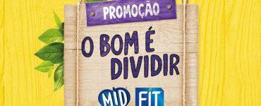 promoção-mid-fit-o-bom-é-dividir