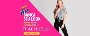 promoção-vanish-e-riachuelo-2